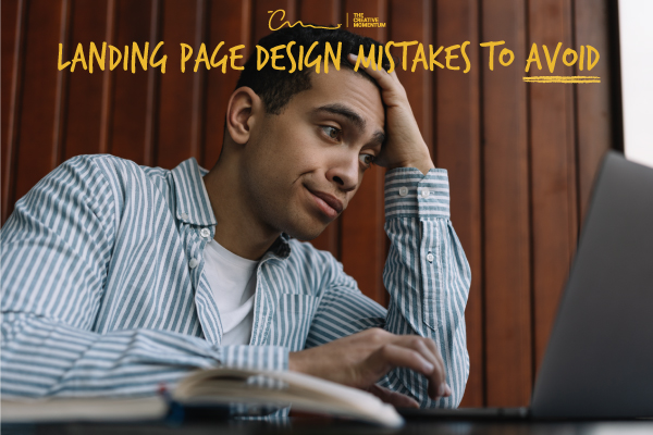 Eight landing page design mistakes you need to avoid