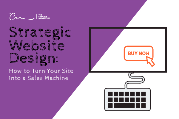 "Strategic website design to enhance sales. A drawing of a computer monitor with a call-to-action button saying ""buy now"" is attached to a keyboard."