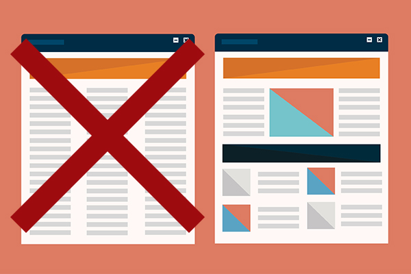 """Web design and SEO - The way you structure your content, headers, and designs influences your website's SEO. A webpage with one header and three columns of text is marked with a red """"x"""" vs. a webpage broken up with headers, images and spacing."""