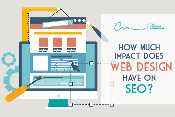 Web design and SEO - How Much Does Impact Does Web Design Have on SEO?