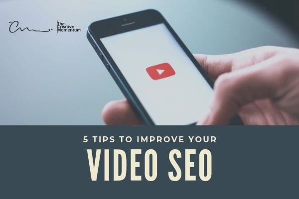 5 Tips to Improve Your Video SEO
