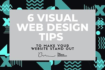 6 Visual Web Design Tips