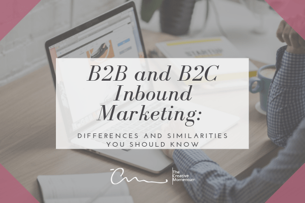B2B and B2C Inbound Marketing