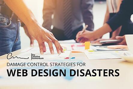 Damage Control Strategies for Web Design Disasters