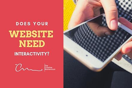 Does Your Website Need Interactivity