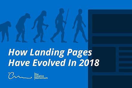 How Landing Pages Have Evolved in 2018
