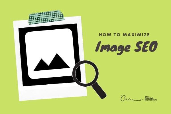 How to Maximize Image SEO