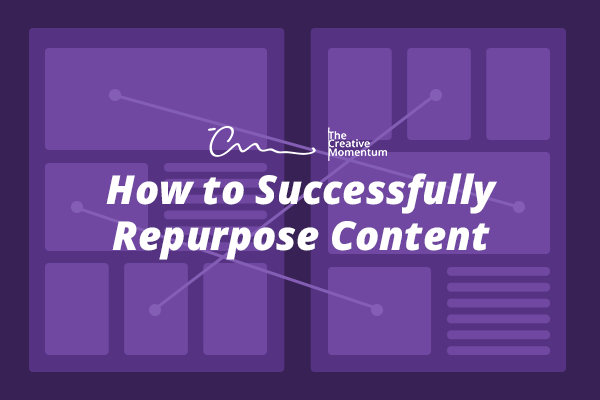 How-to-Successfully-Repurpose-Content