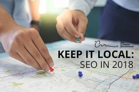 Keep it Local: SEO in 2018
