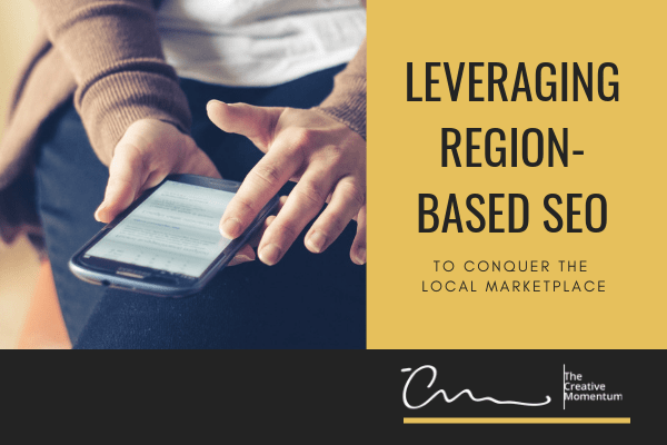 Leveraging Region-Based SEO to Conquer the Local Marketplace