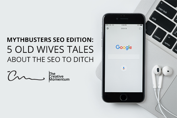 Mythbusters SEO Edition: 5 Old Wives Tales about SEO to Ditch