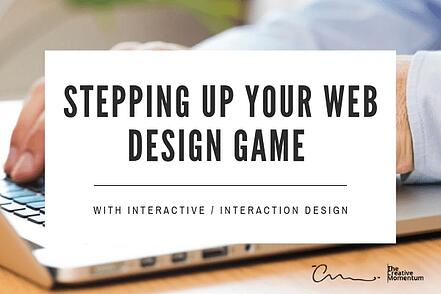 Stepping Up Your Web Design Game