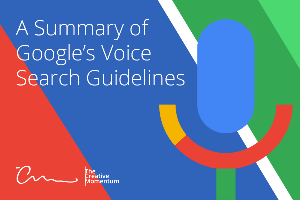 A Summary of Google's Voice Search Guidelines