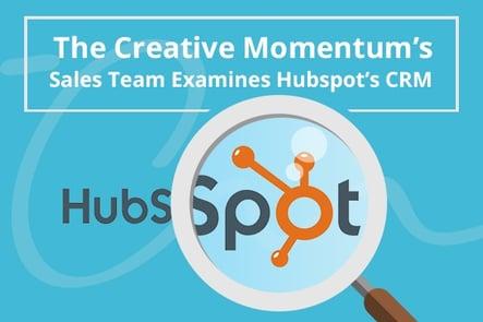 Case Study: The Creative Momentum Sales Team Examines Hubspot CRM