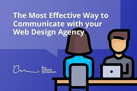 The Most Effective Way to Communicate with your Web Design Agency