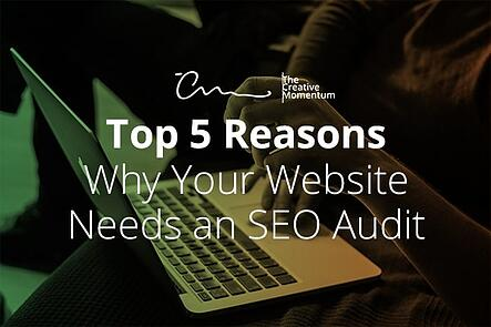 Top 5 Reasons your Website Needs an SEO Audit