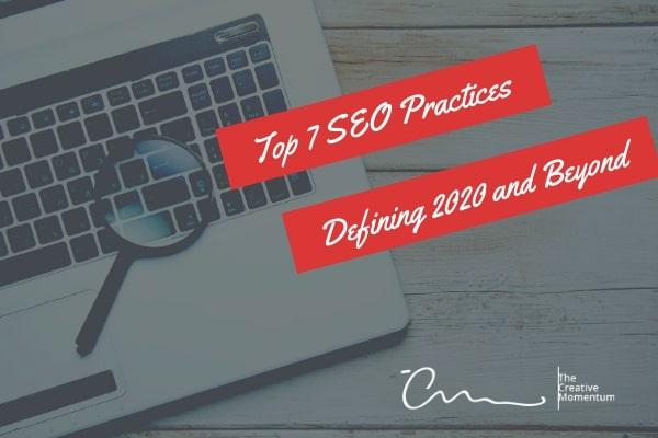 Top 7 SEO Practices Defining 2020