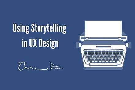 Using Storytelling in UX Design