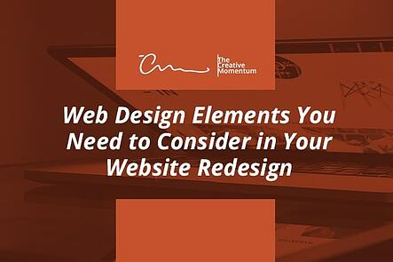 Web Design Elements to Consider in your Website Redesign