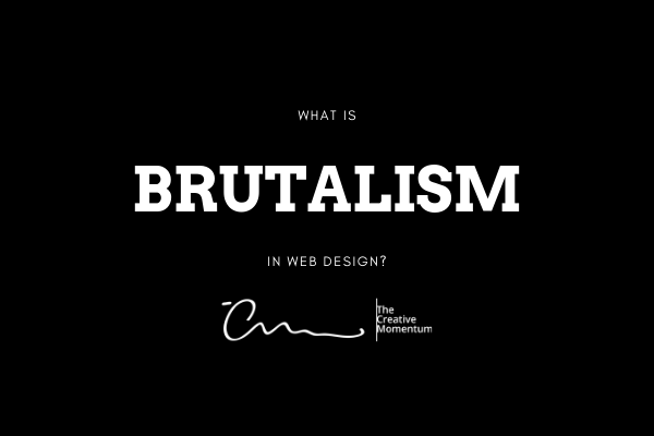 What is Brutalism in Web Design