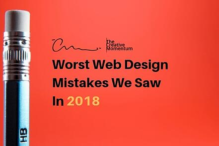 Worst Web Design Mistakes We Saw In 2018