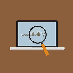 "Low readability can lead to higher bounce rates. Readability written on laptop screen with ""ability"" larger under a magnifying glass."