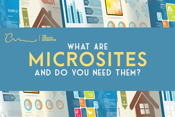 What are microsites and do you need them? Surrounded by a collage of webpages.