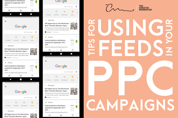 """Tips for Using Feeds in Your PPC Campaigns"" alongside of a grid of mobile phones showing Google's homepage."