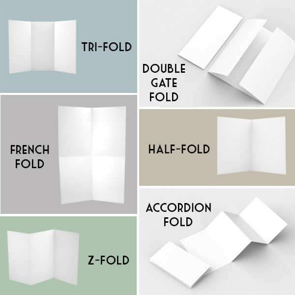 Common brochures folds - tri-fold, double-gate fold, french fold, half-fold, z-fold, accordion fold. Read for descriptions.