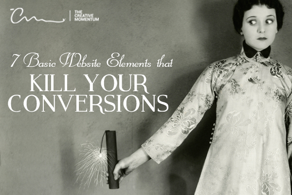 These seven basic website elements kill your conversions. [vintage photo] Lady, worried, extends an arm holding a stick of dynamite.