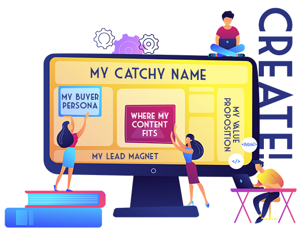Follow these steps to create a lead magnet - create a catchy name, buyer personas, a value prop and understand where your content fits.
