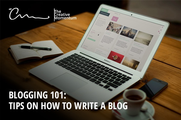 Blogging101: Tips on How to Write a Great Blog