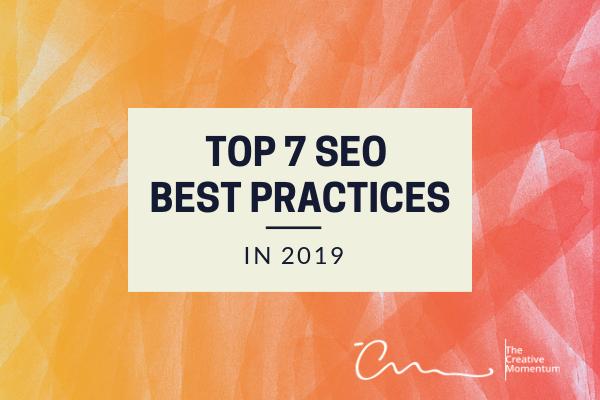 Top 7 SEO Best practices