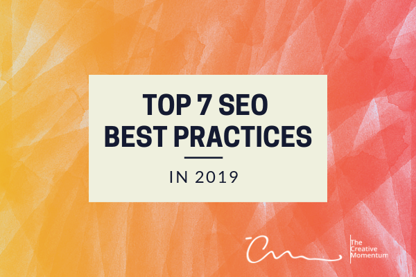 Top 7 SEO Best practices