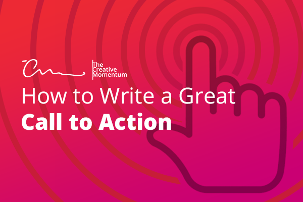 How to Write a Great Call-to-Action