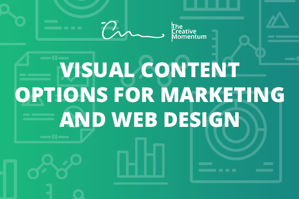 Visual Content Options for Marketing and Web Design